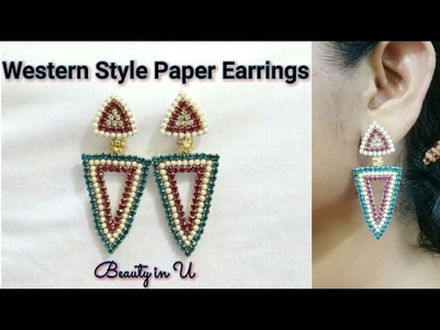 DIY | How to makePaper Earrings at Home | Earrings made out of paper |Western style Earring Tutorial