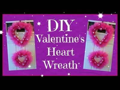 DIY Valentine's Heart Wreath