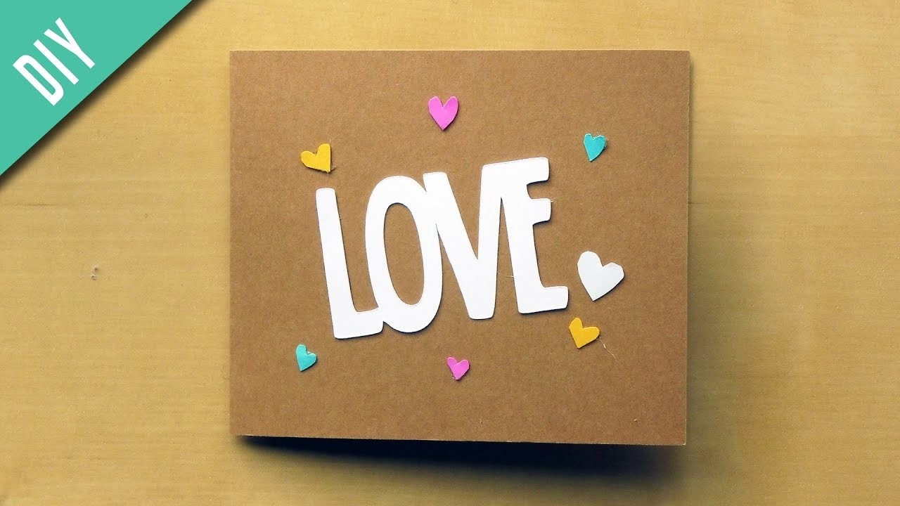 Easy DIY Valentine's Day Card Tutorial - LOVE Card