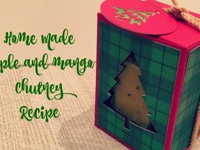 Home Made Apple and Mango and Chutney Recipe