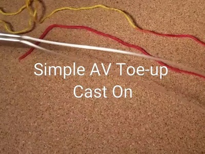 AV Toe Up Cast On for Sock Knitting