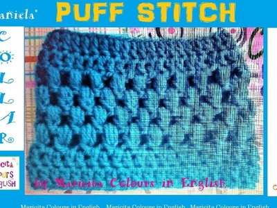 Collar Scarf Puff stitch in Crochet by Maricita Pattern free!!