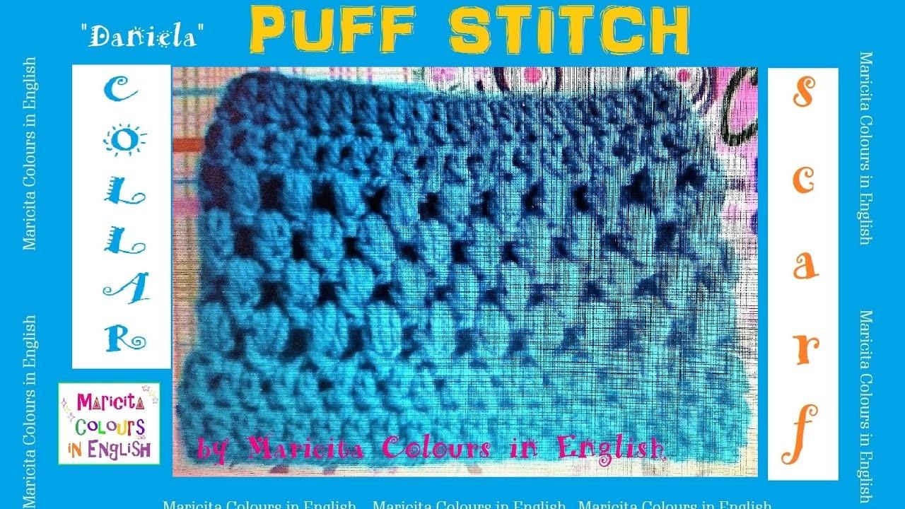 Collar Scarf Puff stitch in Crochet by Maricita Pattern free!!