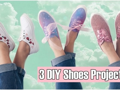 DIY Clothes! 3 DIY Shoes Projects (DIY Sneakers, Fashion & More). Amazing!
