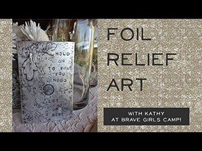 DIY Metal Engraving Foil Relief Art - Part 1