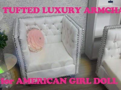 DIY TUFTED LUXURY ARMCHAIR for AMERICAN GIRL DOLL