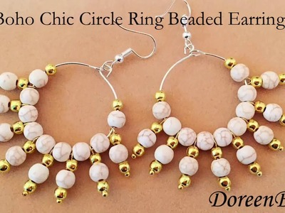 DoreenBeads Jewelry Making Tutorial - How to Make Boho Chic Circle Ring Beaded Earrings Beautifully.