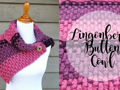 How To Crochet the Lingonberry Button Cowl, Episode 374