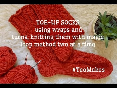HOW TO KNIT Toe Up Socks. Two at a time. Magic loop method