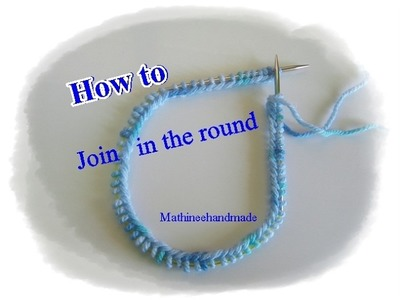 How to Knitting basic Join in the round. วิธีเริ่มงานเชื่อมต่อไหมในไม้นิตวงกลม  _ Mathineehandmade
