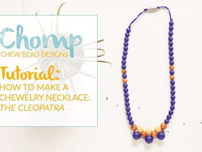 How to Make a Teething Necklace - The Cleopatra