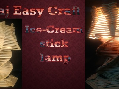 How to make ice cream stick lamp.raj easy craft