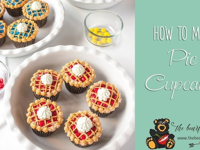 How to Make Pie Cupcakes | The Bearfoot Baker