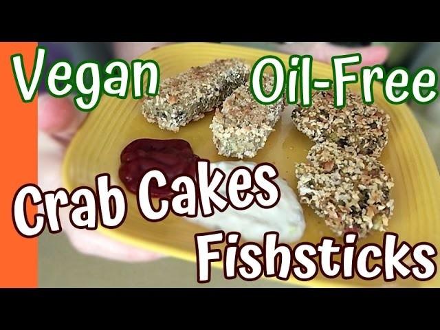 How to Make Vegan Crab Cakes and Fishsticks
