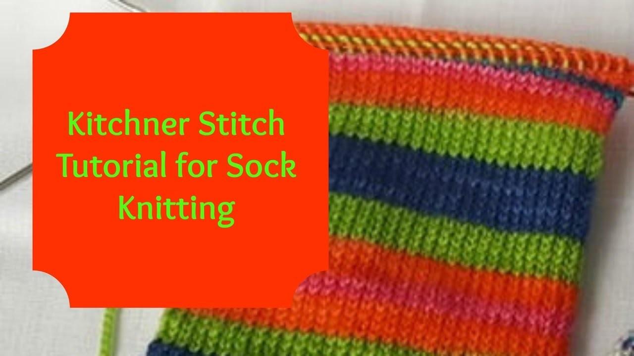 Kitchner Stitch Tutorial for Sock Knitting