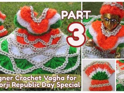 PART 3- How to Crochet UNIQUE NEW Designer Vagha Dress Poshaak for Little Lord Krishna Baal Gopal