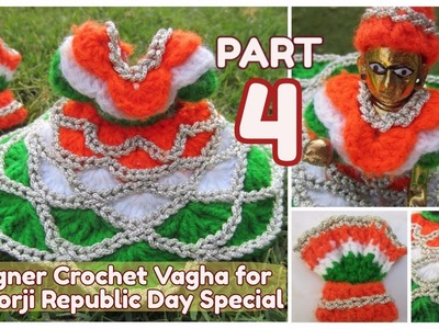 PART 4- How to Crochet UNIQUE NEW Designer Vagha Dress Poshaak for Little Lord Krishna Baal Gopal