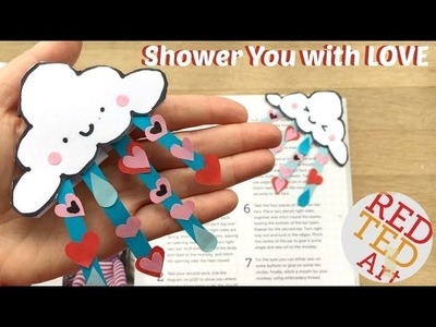 """""""Shower You With Love"""" - Easy Valentines Bookmark DIY - Kawaii Clouds DIY"""