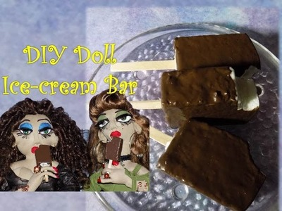 DIY- How to Make  a Doll Chocolate Ice cream Bar Handmade Doll Crafts
