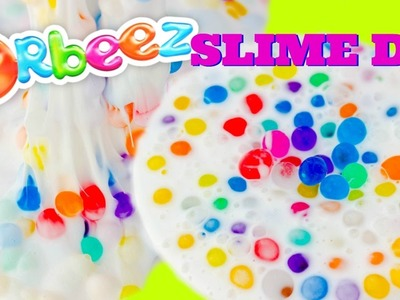 Orbeez Slime (Make it Monday) Making Toothpaste Orbeez Slime (no borax, or starch flo)