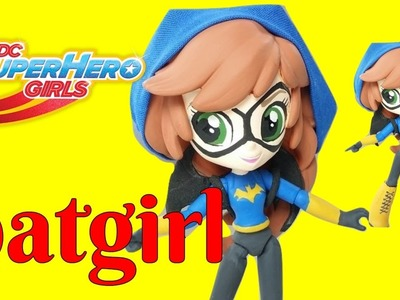 Batgirl DC SuperHero Girls Custom | Start With Toys
