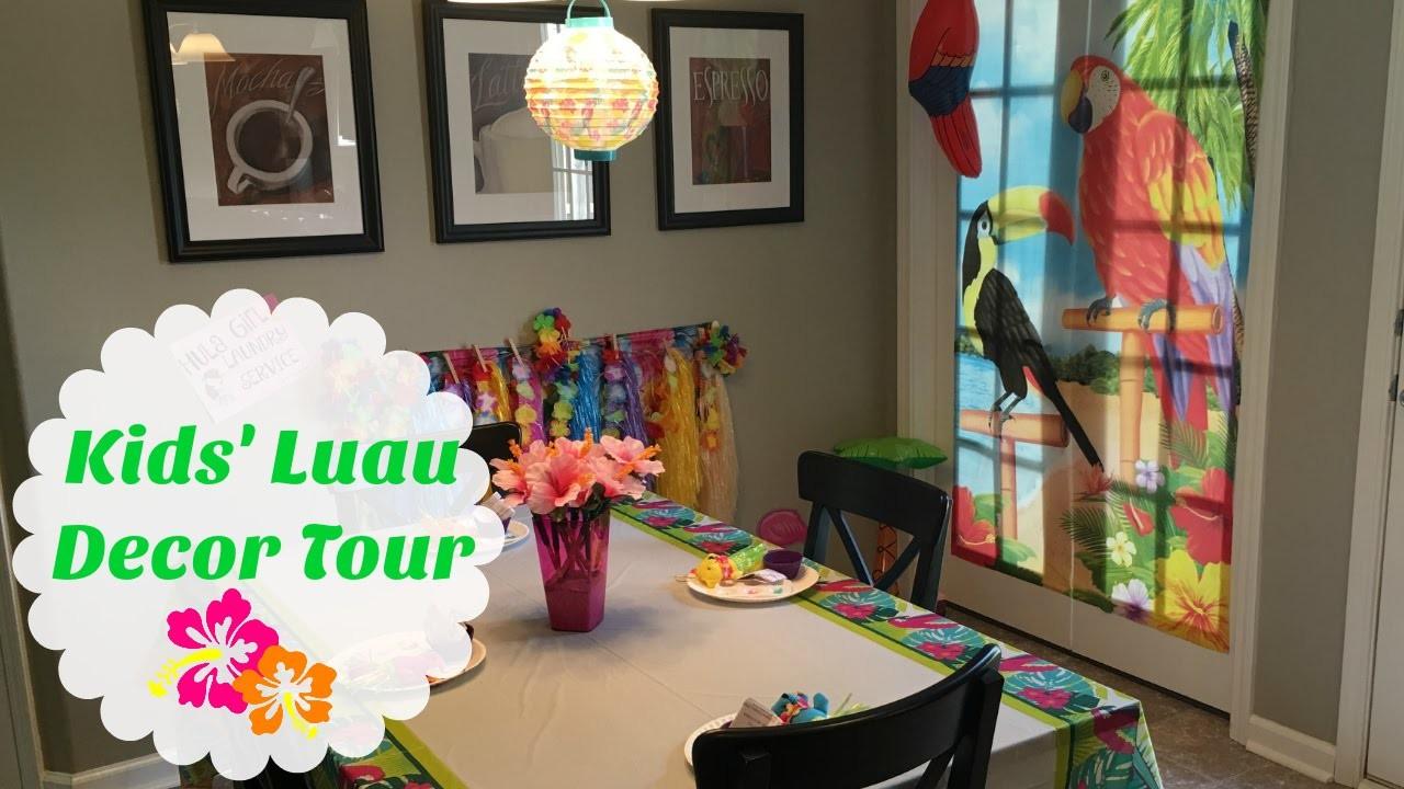 Kids' Luau Party Decor Tour   Oriental Trading, The Dollar Tree & Hobby Lobby