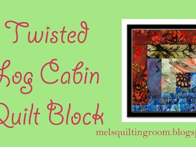 Twisted Log Cabin Quilt Block