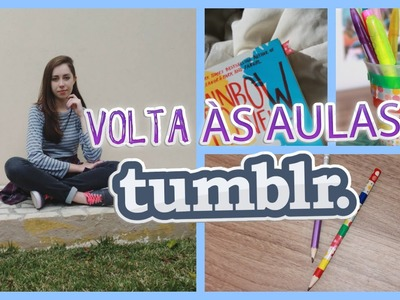 VOLTA ÀS AULAS TUMBLR: Diy + Look
