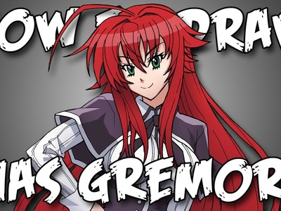 Draw Rias Gremory High School DXD - Quick Simple Easy How To Steps For Beginners リアス・グレモリー