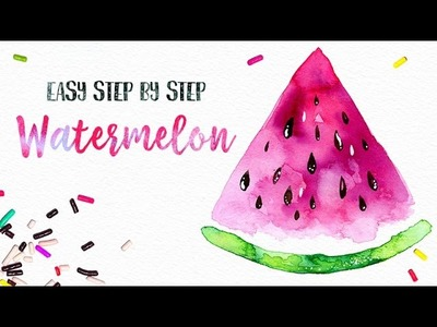 Easy Watercolor Watermelon Painting Step by Step. You can do this! :)