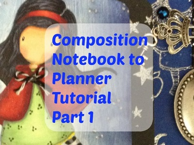 Composition Notebook to Planner Tutorial - Part 1