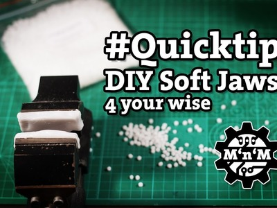 #Quicktip: DIY soft jaws for your vise