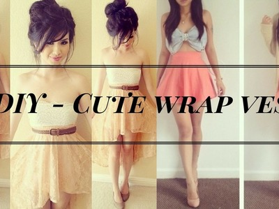 2 MINUTE DIY- Cute Wrap_Vest (Cheap and Simple!) Amazing Tricks