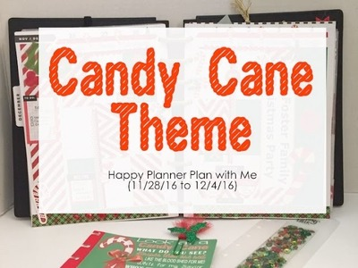 Candy Cane Theme - Happy Planner (11.28.16 to 12.4.16)