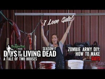 DIY: How to Make Guts! | #DOTLD S7E2 Days of the Living Dead