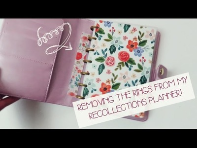 HOW TO: Remove Rings From Recollections Planner