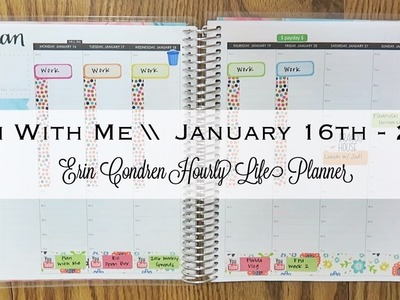 Plan With Me | January 16th - 22nd | Erin Condren Hourly Life Planner