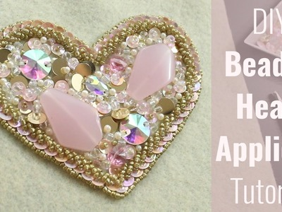 DIY Beaded heart applique tutorial - for dance costumes, wedding, decor