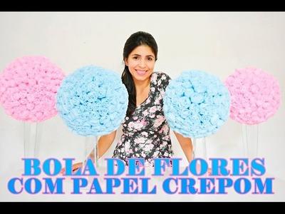 DIY - BOLA DE FLORES COM PAPEL CREPOM