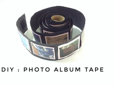 DIY : Photo album tape