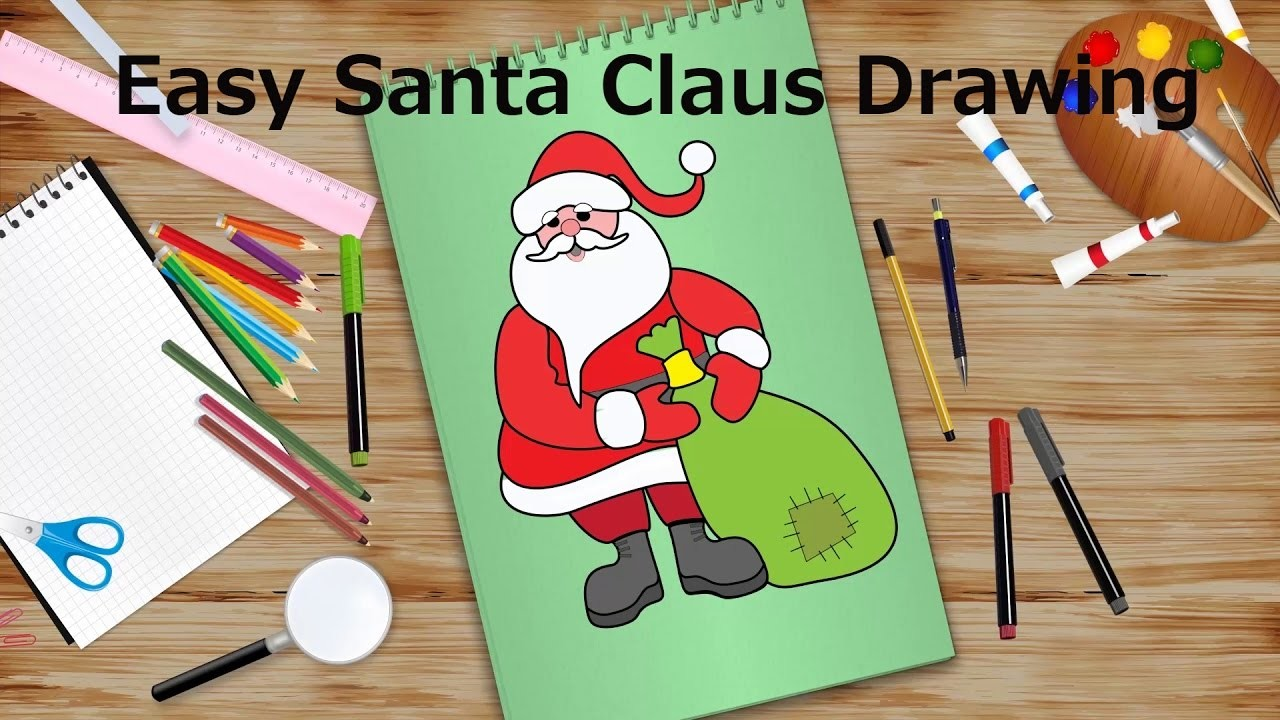 Easy Santa Claus Drawing Christmas Special Kids Learning Videos Hd
