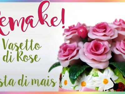 Maize dough Roses DIY - Vasetto di rose in pasta di mais