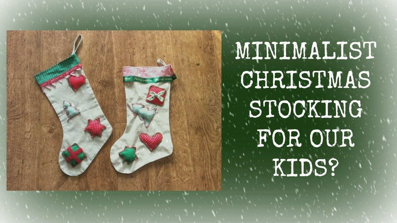 Minimalism with kids: christmas stocking