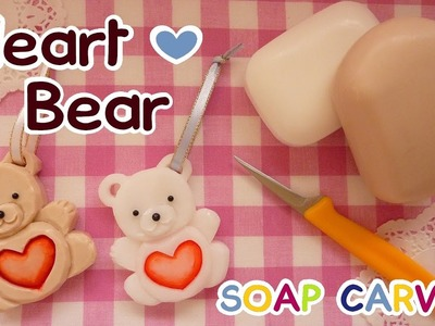 SOAP CARVING | Easy | Heart Bear | How to make | Real Carving Sound | DIY|
