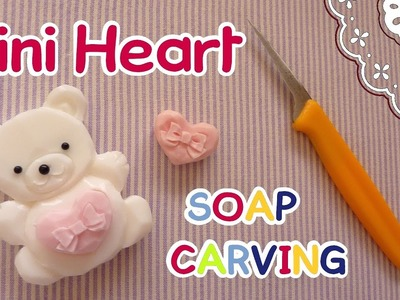 SOAP CARVING| Easy | Mini Heart | DIY | Real Carving Sound | ASMR | How to carve |