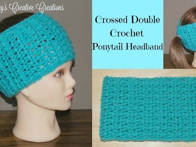 Crossed Double Crochet Stitch Ponytail Headband Tutorial