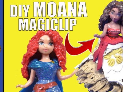 DIY Custom MOANA Disney Princess Magiclip Doll Tutorial, How To Make Disney's Magiclip MOANA Boneca