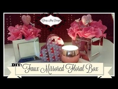 DIY: Faux Mirror Floral Box - Easy DIY