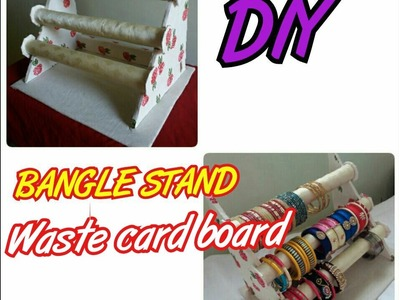 DIY✔How to make Bangle stand with cardboard(Best out of waste)