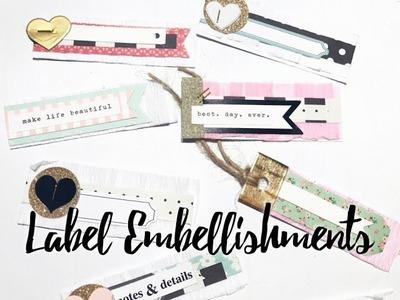 DIY Label Embellishments | Process Video